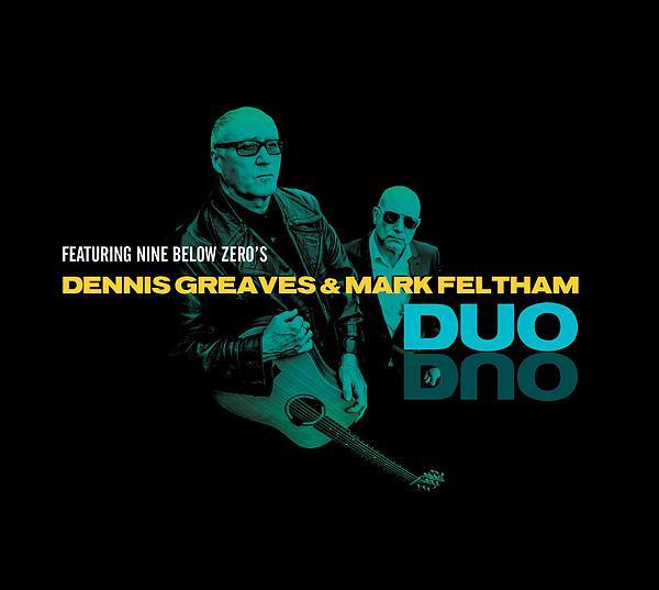 Dennis Greaves & Mark Feltham Duo