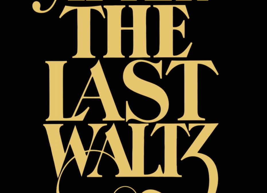 After The Last Waltz